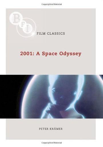 Buy 2001: A Space Odyssey: BFI Film Classics