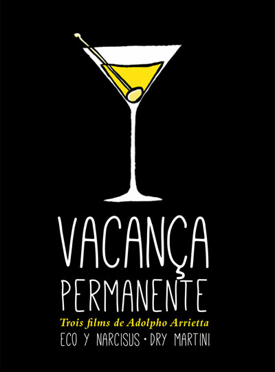 Buy Vacanza Permanente; Eco y Narciso; Dry Martini