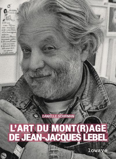 Buy L'art du Mont(r)age de Jean-Jacques Lebel