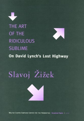 Buy The Art of the Ridiculous Sublime: On David Lynch's Lost Highway