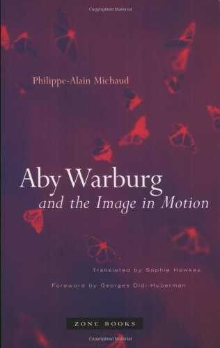 Buy Aby Warburg and the Image in Motion