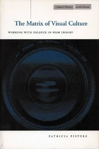 Buy The Matrix of Visual Culture: Working with Deleuze in Film Theory