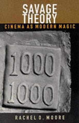Buy Savage Theory: Cinema as Modern Magic