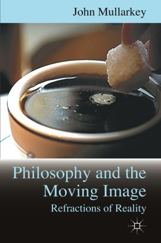 Buy Refractions of Reality: Philosophy and the Moving Image