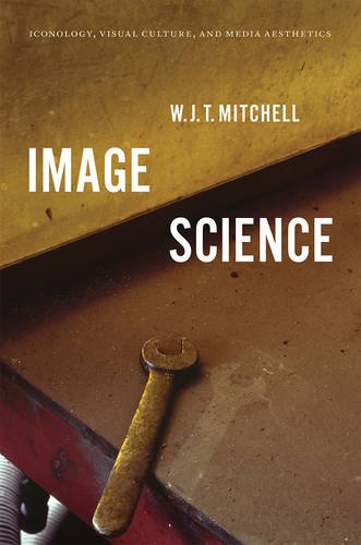Buy Image Science: Iconology, Visual Culture, and Media Aesthetics