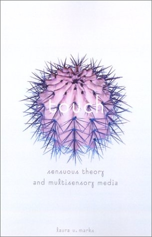 Buy Touch: Sensuous Theory and Multisensory Media