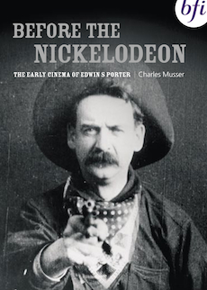 Buy Before the Nickelodeon: The Early Cinema of Edwin S. Porter