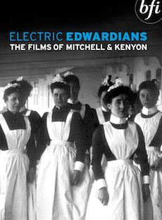 Buy Electric Edwardians: The Films of Mitchell and Kenyon (DVD)