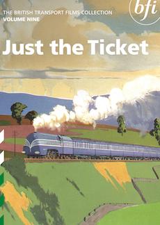 Buy British Transport Films Volume Nine: Just the Ticket (2-DVD set)