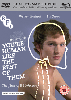 Buy You're Human like the Rest of Them: The Films of B.S. Johnson (Flipside 25) (Dual Format Edition)