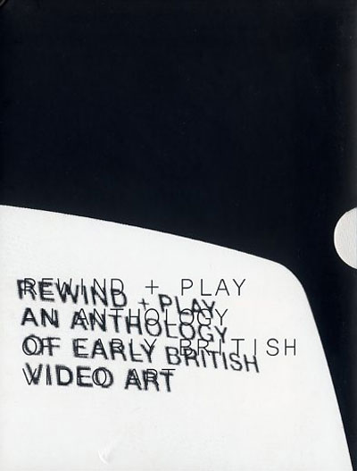 Buy Rewind + Play: An Anthology of Early British Video Art