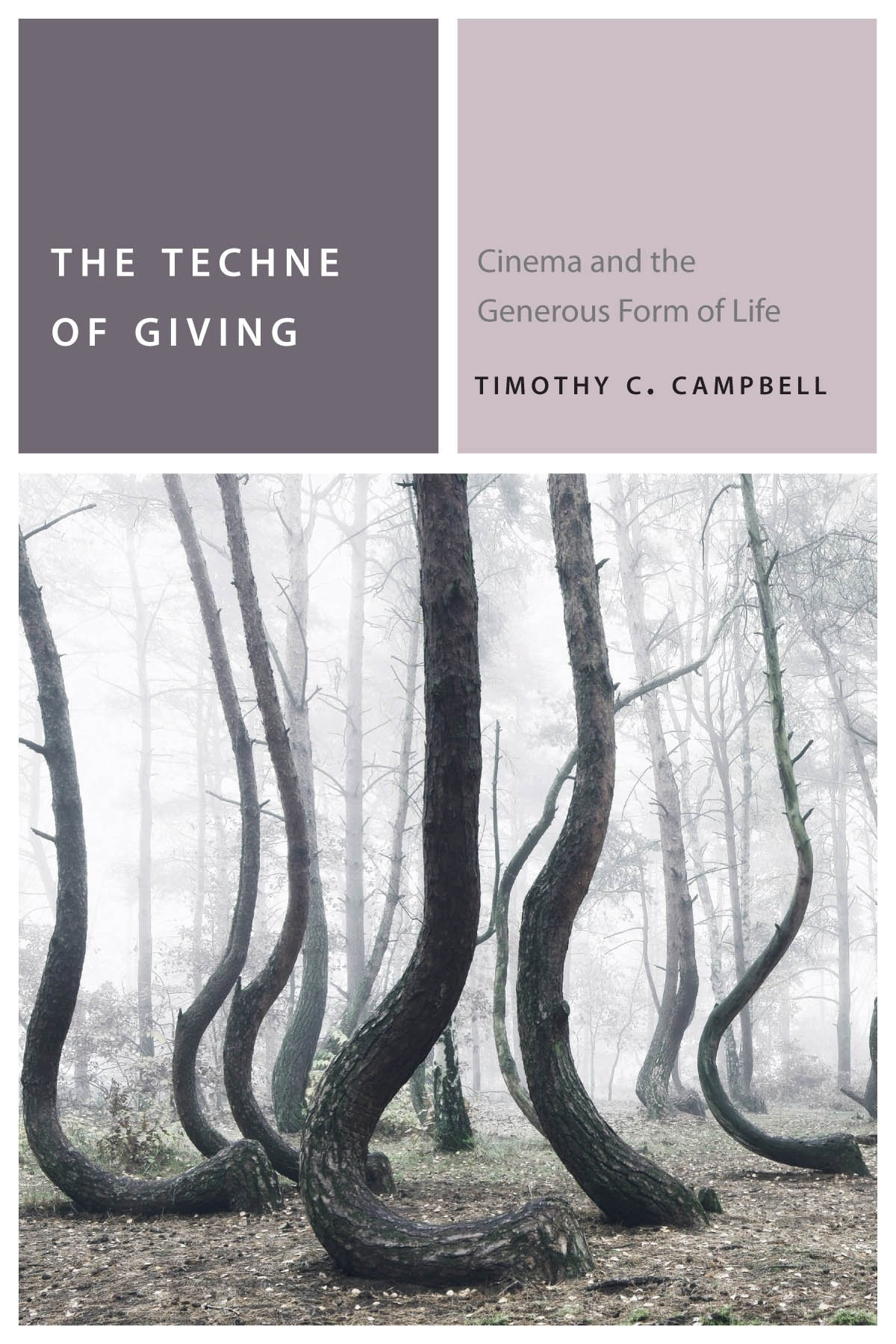 Buy The Techne of Giving: Cinema and the Generous Form of Life