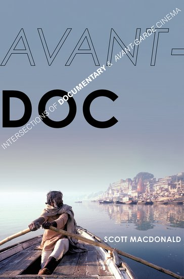 Buy Avant-Doc: Intersections of Documentary and Avant-Garde Cinema