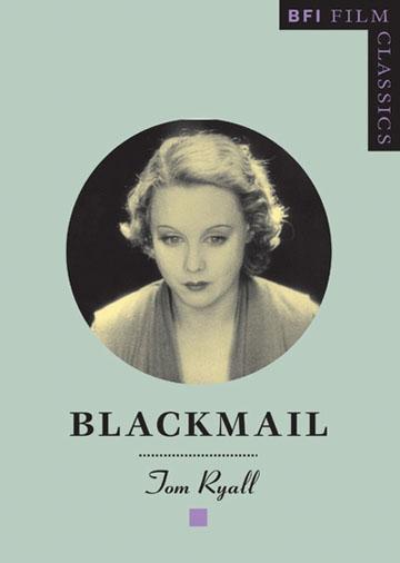 Buy Blackmail: BFI Film Classics