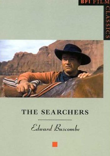 Buy The Searchers: BFI Film Classics