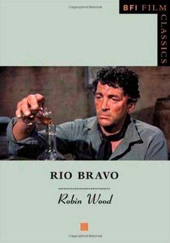 Buy Rio Bravo: BFI Film Classics