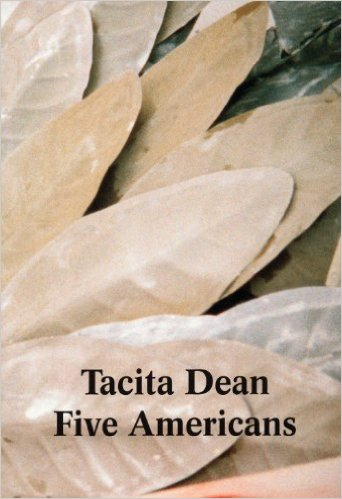 Buy Tacita Dean - Five Americans