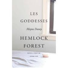 Buy Moyra Davey - Les Goddesses/Hemlock Forest