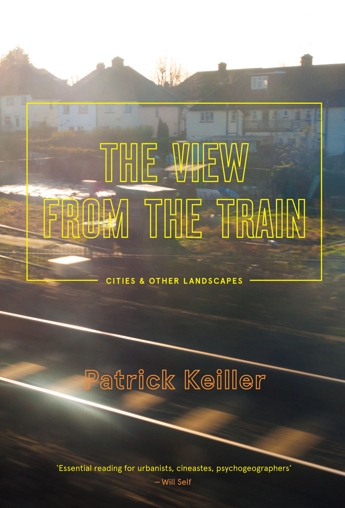 Buy The View from the Train: Cities and Other Landscapes