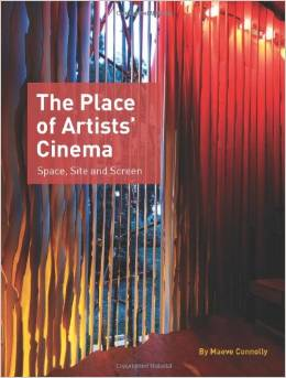 Buy The Place of Artists' Cinema Space, Site and Screen