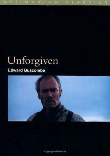Buy Unforgiven: BFI Film Classics