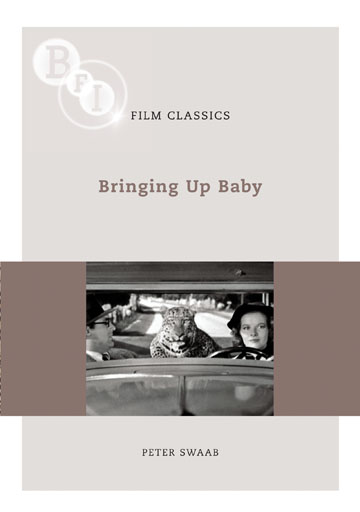 Buy Bringing Up Baby: BFI Film Classics