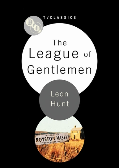 Buy The League of Gentlemen: BFI TV Classic