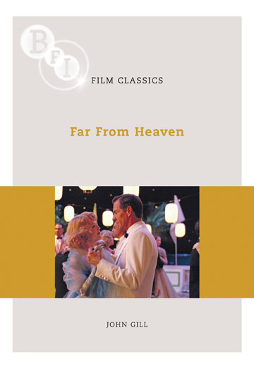 Buy Far From Heaven: BFI Film Classics