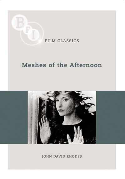 Buy Meshes of the Afternoon: BFI Film Classics
