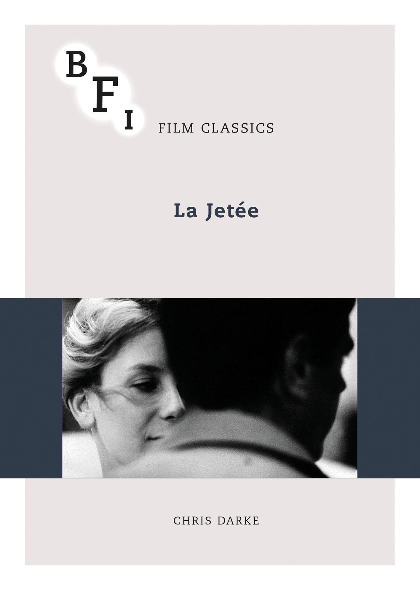 Buy La Jetée: BFI Film Classics