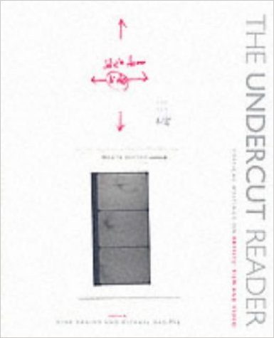 Buy The Undercut Reader: Critical Writings on Artists' Film and Video