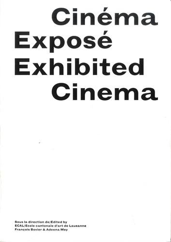 Buy Cinéma Exposé / Exhibited Cinema