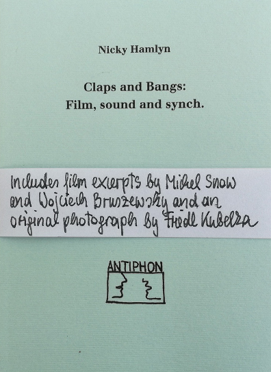 Buy Claps and Bangs: Film, sound and synch.