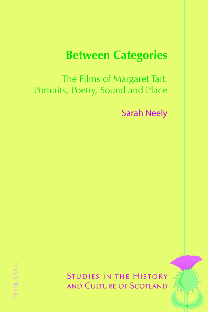 Buy Between Categories: The Films of Margaret Tait: Portraits, Poetry, Sound and Place