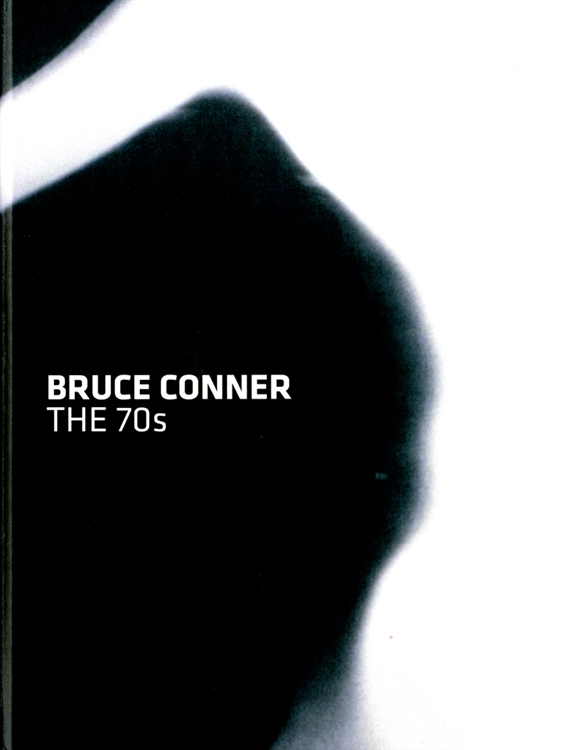 Buy Bruce Conner: The 70s