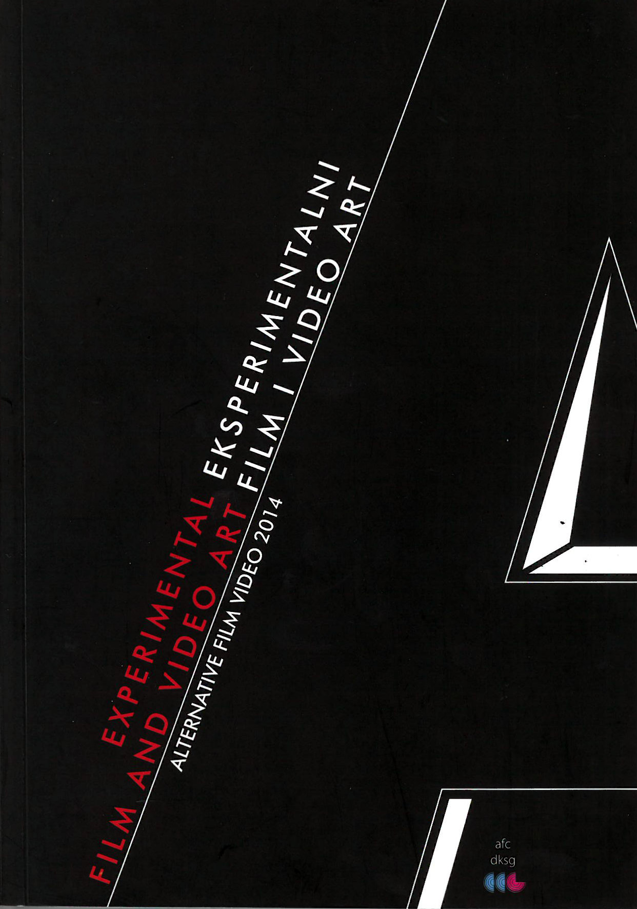 Buy Experimental Film and Video Art (Alternative Film/Video 2014)