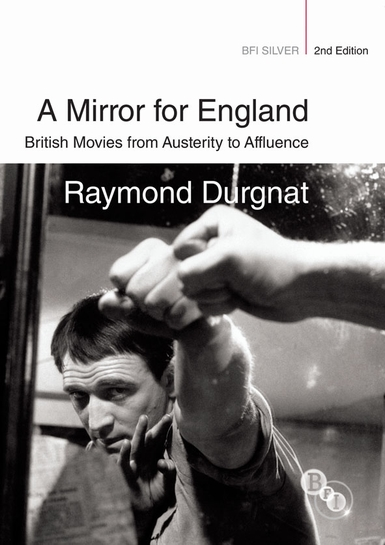 Buy A Mirror for England: British Movies from Austerity to Affluence