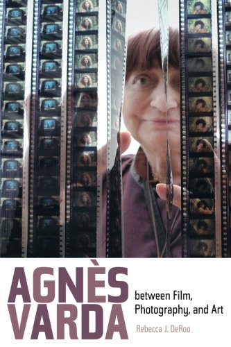 Buy Agnès Varda between Film, Photography, and Art