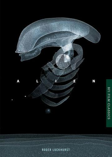 Buy Alien: BFI Film Classics