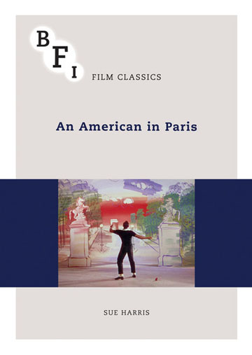 Buy An American in Paris: BFI Film Classics