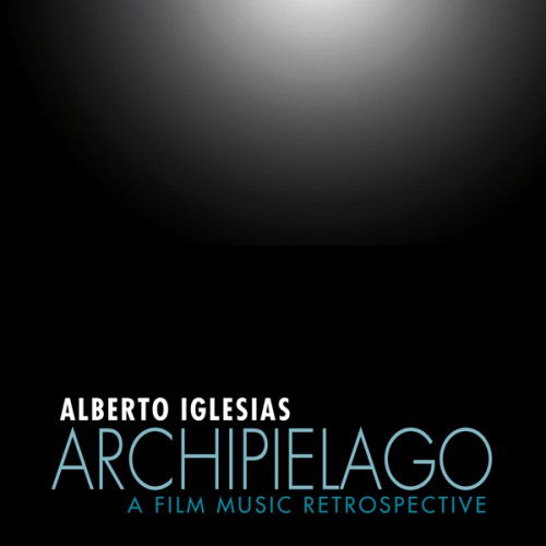 Buy Archipiélago: A Film Music Retrospective CD collection - SIGNED BY ALBERTO IGELSIAS