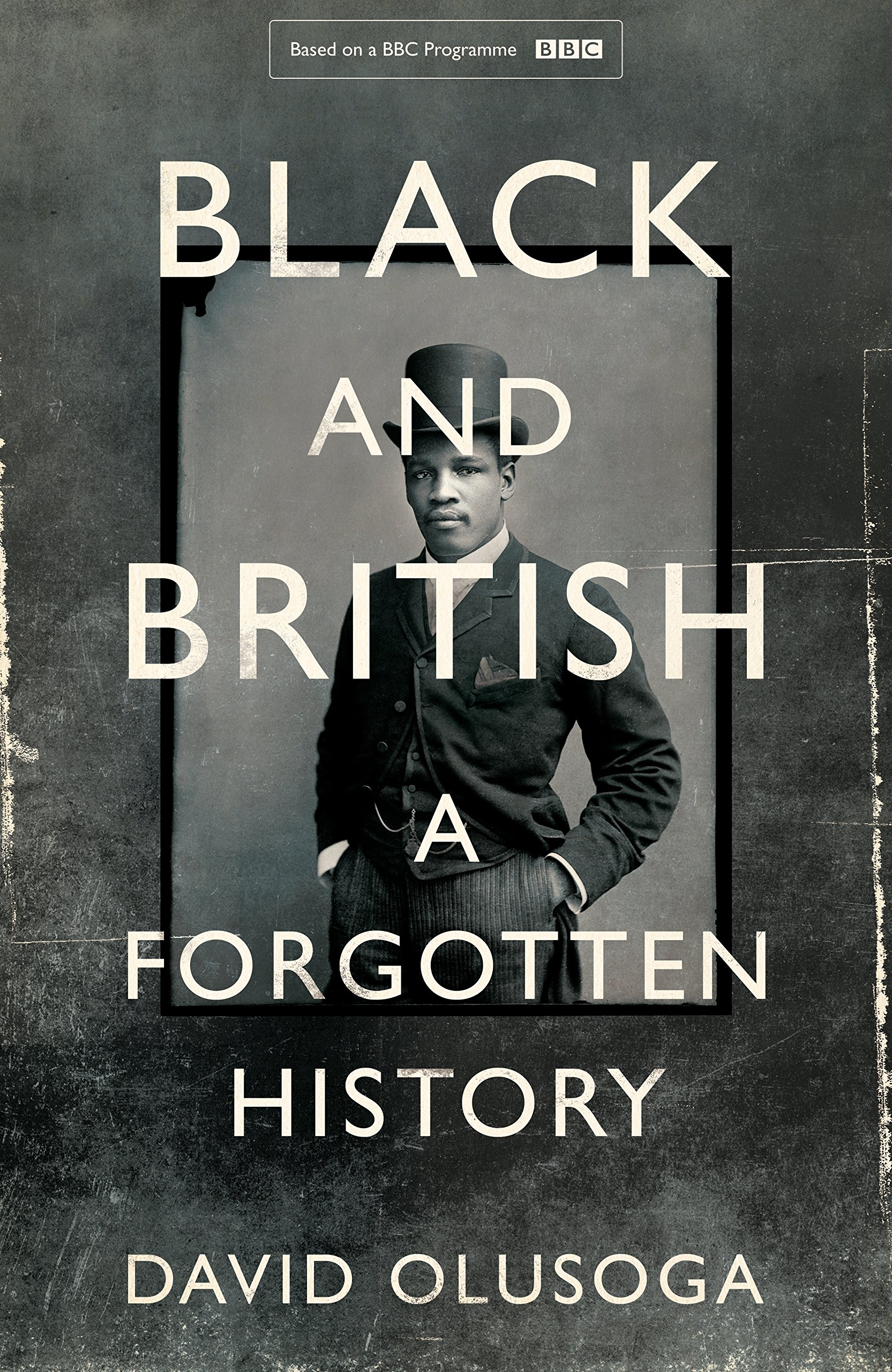 Buy Black and British: A Forgotten History