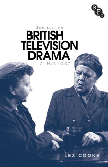 Buy British Television Drama: A History (2nd ed)