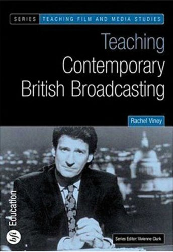 Buy Teaching Contemporary British Broadcasting