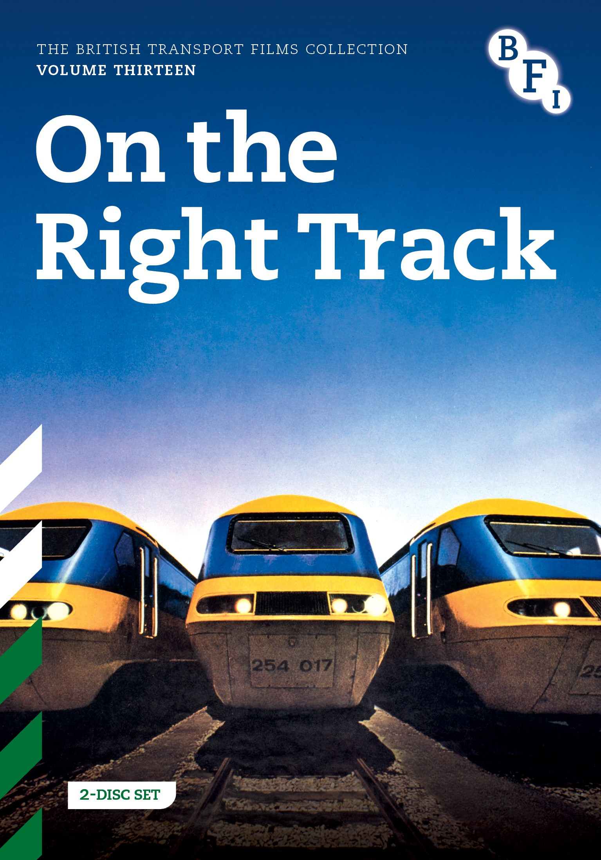 Buy PRE-ORDER British Transport Films Volume Thirteen: On the Right Track (2-DVD set)