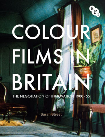 Buy Colour Films in Britain: The Negotiation of Innovation 1900-1955