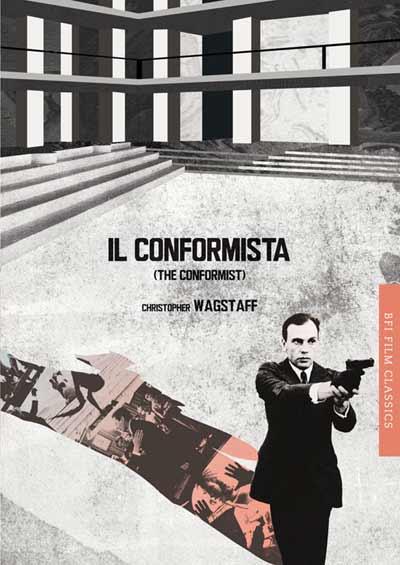 Buy Il Conformista: BFI Film Classics