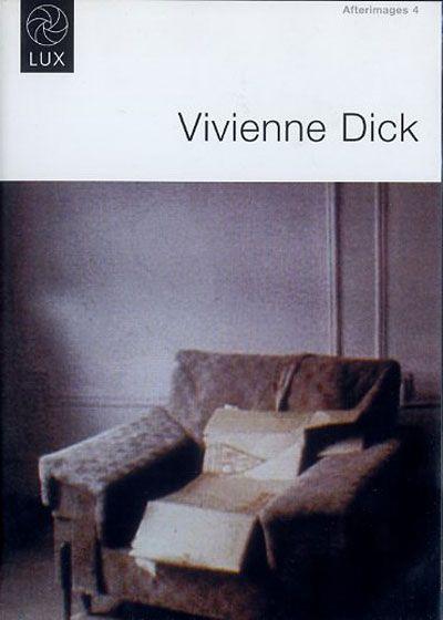 Afterimages 4: Vivienne Dick