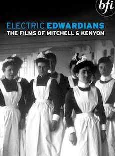 Electric Edwardians: The Films of Mitchell and Kenyon DVD
