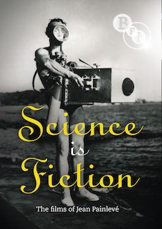 Science is Fiction / The Sounds of Science: The Films of Jean Painlev